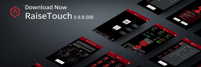 RaiseTouch 0.9.9.509 Release Notes