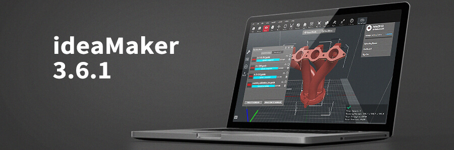 ideaMaker 3.6.1 Release Notes
