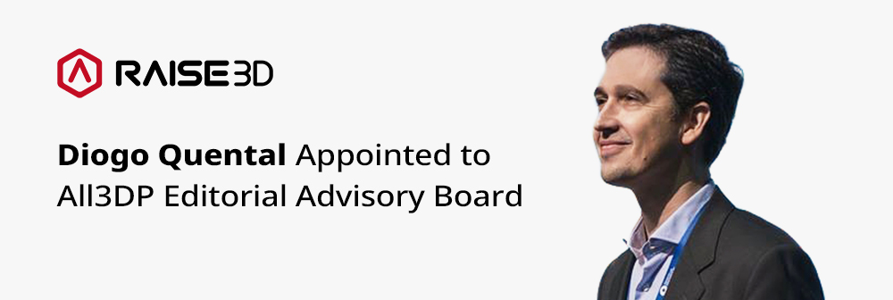 Diogo Quental Appointed to All3DP Editorial Advisory Board