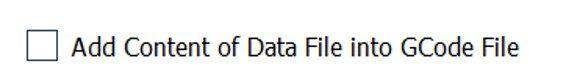 Add Content of Data File into GCode File