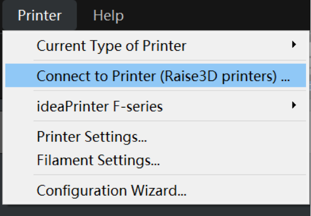 "Figure 9 Select ""Printer"" > ""Connect to Printer (Raise3D printers)"""